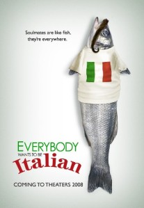 everybody-wants-to-be-italian-poster_8dce2644c2e6c31f430d564ed0f3f37b