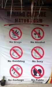Baca nih aturan adatnya. No sexy, no public kissing.